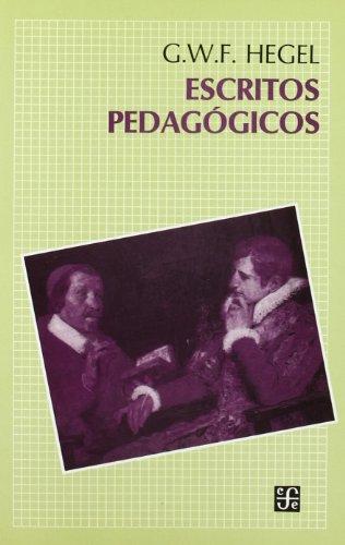 9788437503066: Escritos Pedagogicos (Spanish Edition)
