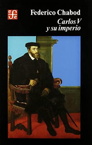 CARLOS V Y SU IMPERIO.: CHABOD, FEDERICO