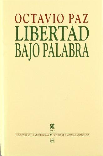 9788437503721: Libertad Bajo Palabra (Biblioteca Premios Cervantes (Espana)) (Spanish Edition)