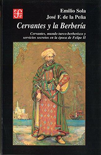 Cervantes y la Berberia: De La Pe?a;