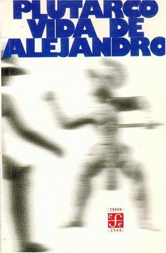 Vida de Alejandro: Plutarco