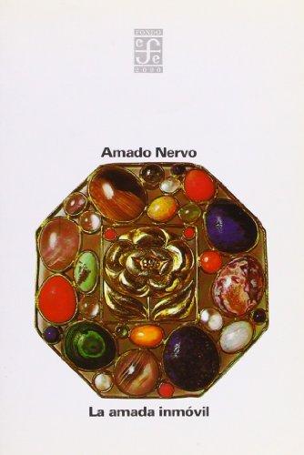 9788437504780: La Amada Inmovil (Fondo 2000) (Spanish Edition)