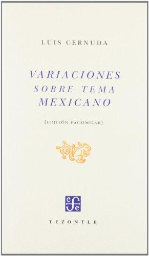 9788437505282: Variaciones sobre tema mexicano. Fascsímil de la 1ª ed. publicada por Porrúa y Obregón, México, 1952 (TEZONTLE) (Spanish Edition)