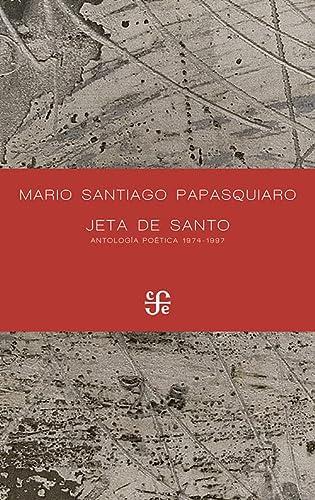 9788437506173: JETA DE SANTO Antología poética 1974-1997 (Letras Mexicanas)