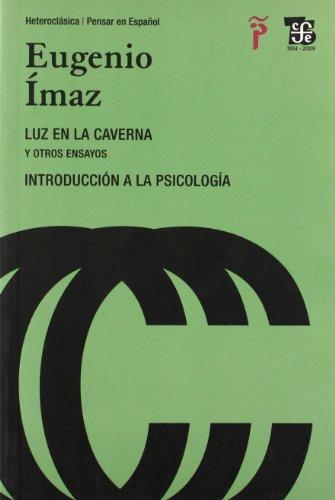 9788437506272: Luz en la caverna y otros ensayos - introduccion a la psicologia (Heteroclasica / Pensar Esp)