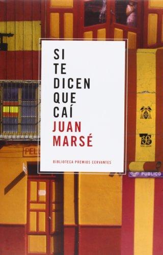 9788437506289: Si te dicen que cai (Bibliot. Premio Cervantes)