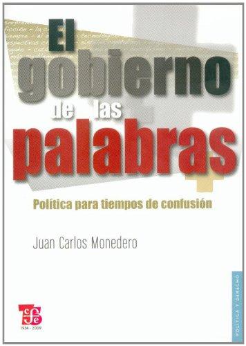 9788437506319: El gobierno de las palabras. Política para tiempos de confusión (Politica y Derecho) (Spanish Edition)