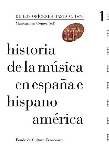 9788437506388: Historia de la música en España e Hispanoamérica, vol. 1. De los orígenes hasta c. 1470