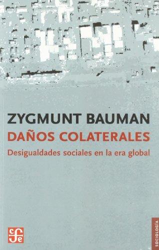 9788437506692: DAÑOS COLATERALES Desigualdades sociales en la era global (Sociología)