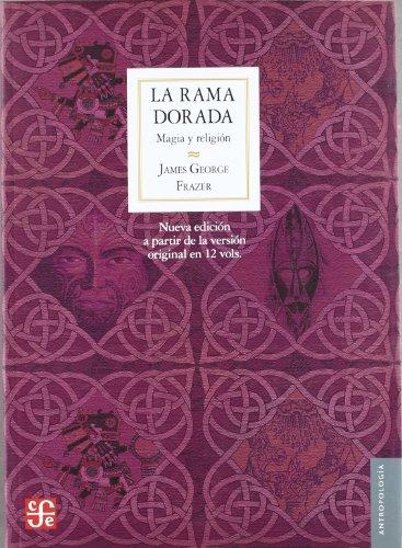 9788437506708: Rama dorada, la - magia y religion (Antropologia (fce))