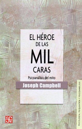 9788437506883: Heroe De Las Mil Caras, El - Psicoanalisis Del Mito (Psicologia Y Psicoanalisis)