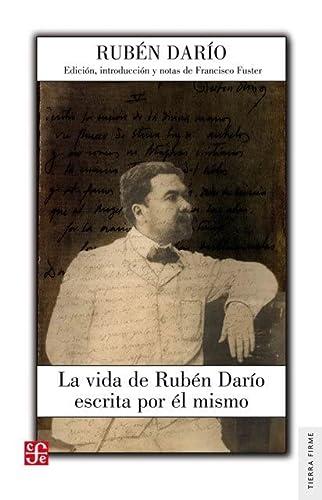 9788437507279: VIDA DE RUBEN DARIO ESCRITA POR EL MISMO,LA