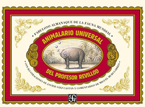 Animalario universal del Profesor Revillod: Sáez Castán, Javier