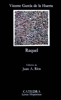 9788437600116: Raquel (Letras Hispánicas)