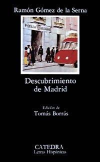9788437600123: Descubrimiento de Madrid (Letras Hispánicas)