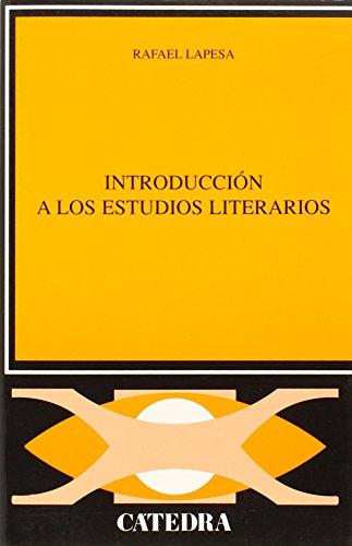 Introduccion A Los Estudios Literarios: Rafael Lapesa Melgar