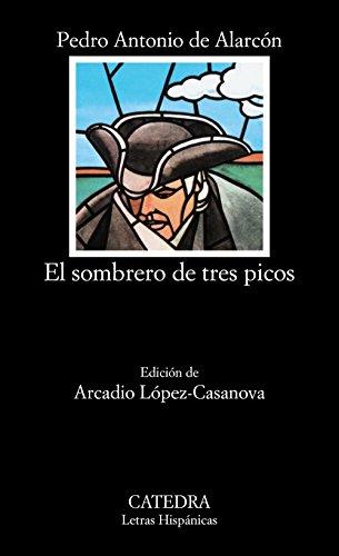 9788437600215: El sombrero de tres picos (Letras Hispánicas)