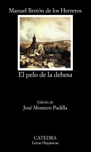 9788437600260: El pelo de la dehesa / The Hair on the Meadow (Letras hispanicas) (Spanish Edition)