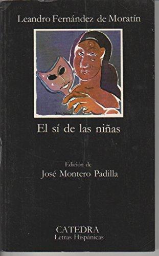 9788437600383: El si de las niñas (Letras Hispanicas (catedra))