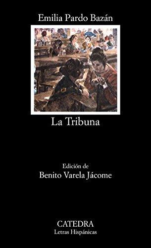 9788437600413: La Tribuna (COLECCION LETRAS HISPANICAS) (Letras Hispanicas / Hispanic Writings) (Spanish Edition)