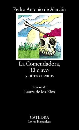 9788437600451: La Comendadora, El clavo y otros cuentos (Letras Hispánicas)