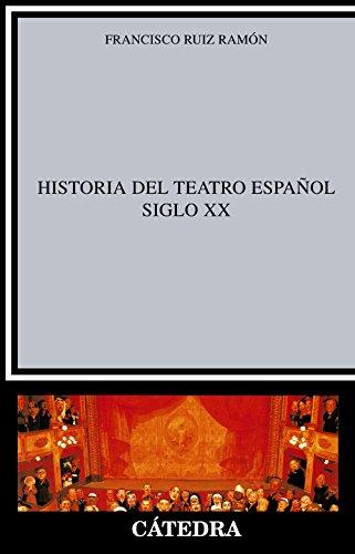 9788437600499: Historia del teatro español, siglo XX (Crítica Y Estudios Literarios)