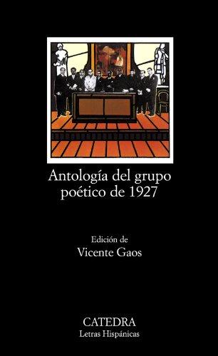 9788437600536: Antología del grupo poético de 1927 (Letras Hispánicas)