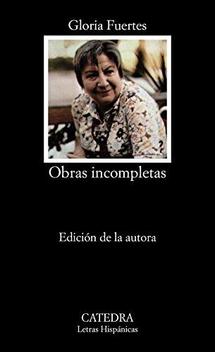 9788437600567: Obras incompletas (Letras Hispánicas)