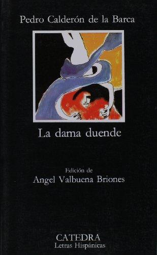9788437600635: Dama duende, la (Letras Hispanicas (catedra)