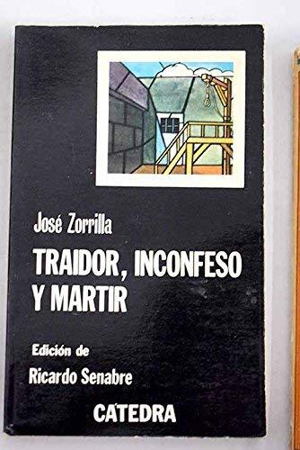 Traidor, Inconfeso y Martir: Zorrilla, Jose