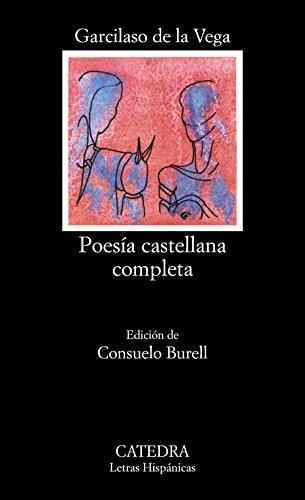 Poesía castellana completa - Garcilaso de la Vega