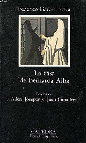 9788437600680: La Casa De Bernarda Alba (Letras Hispanicas (catedra))