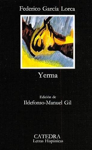 9788437600727: Yerma: Poema Tragico En Tres Actos Y Seis Cuadros (Letras Hispánicas)