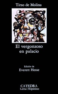 9788437600734: El vergonzoso en palacio / The Shame in the Palace (Letras Hispanicas) (Spanish Edition)