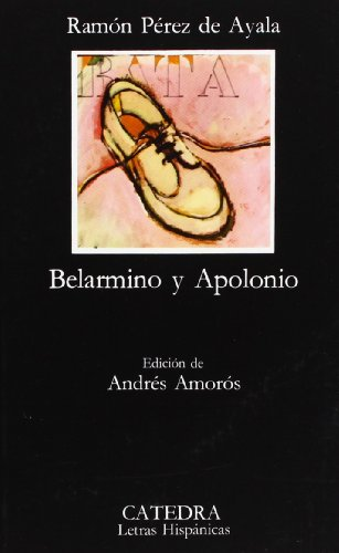 Belarmino y Apolino: Perez de Ayala,