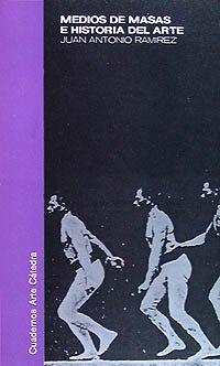 9788437600840: Medios de masas e historia del arte (Cuadernos Arte Cátedra)