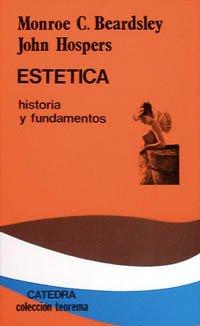 Estética. Historia y fundamentos: Monroe C. Beardsley