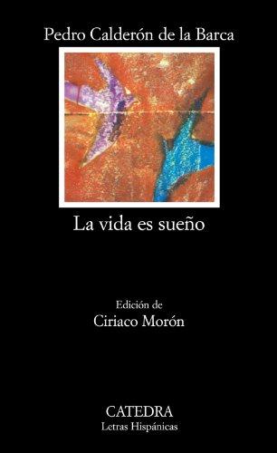9788437600925: 57: La vida es sueño: La Vida Es Sueno (Letras Hispánicas)