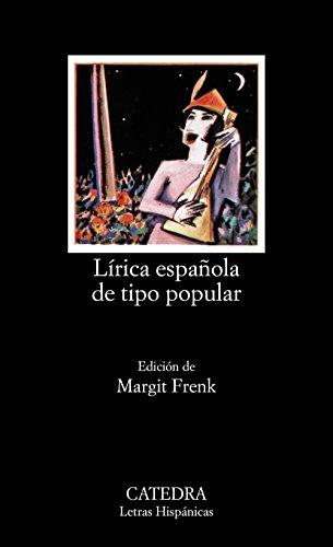 9788437600963: Lírica española de tipo popular: Edad Media y Renacimiento (Letras Hispánicas)