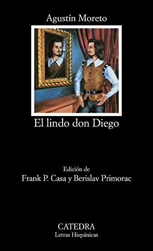 9788437601052: El lindo don Diego (Letras Hispánicas)