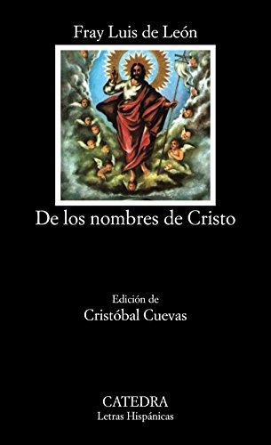 9788437601113: De los nombres de Cristo (Letras Hispánicas)