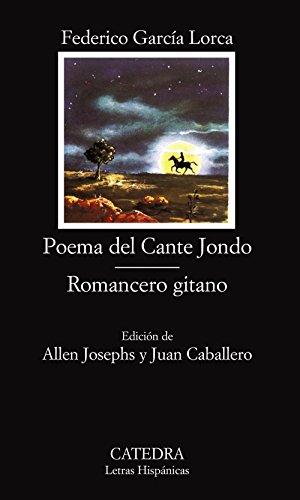 Poema del Cante Jondo. Romancero gitano: Federico García Lorca