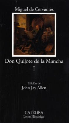 9788437601175: Don Quijote de la Mancha Volume I (Spanish Edition)