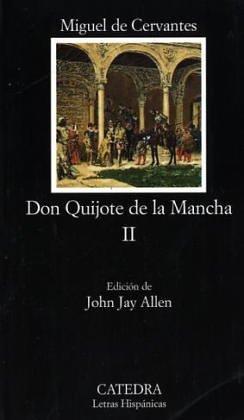 Don Quijote de la Mancha, Vol. 2: Miguel De Cervantes