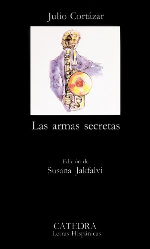 9788437601199: Las armas secretas (Coleccion Letras Hispanicas) (Spanish Edition)