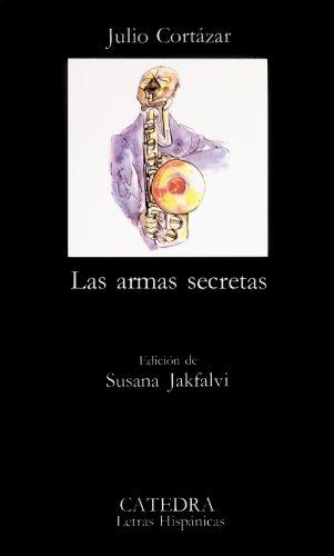 9788437601199: Las armas secretas (Letras Hispánicas)