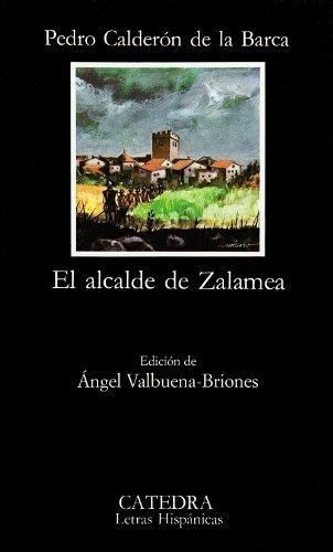 El Alcalde De Zalamea (Letras Hispanicas, No.: Calderon De La
