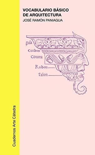 9788437601342: Vocabulario básico de arquitectura (Cuadernos Arte Cátedra)