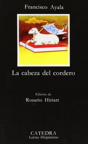 9788437601465: La cabeza del cordero: 83 (Letras Hispánicas)