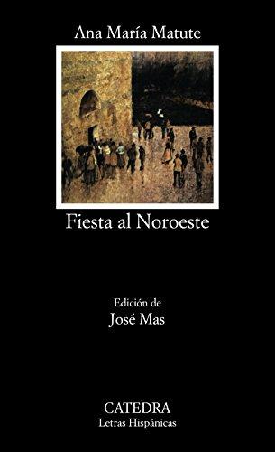 9788437601502: Fiesta al Noroeste (Letras Hispánicas)